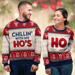 Chill' With My Ho's Christmas Couple Sweater