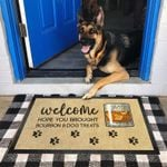 Welcome, hope you brought bourbon & dog treats - Doormat