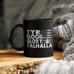 Tyr Blood Glory And Valhalla - Viking Mug
