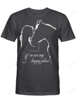 You are my happy place - Horse