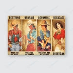 Cowgirl Be Strong Poster horse lover
