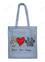 Personalized Shirts / Mugs / Totes / Hand bags / Purses Peace Love For Dogs Lovers
