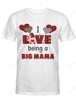 I Love Being Big Mama (More Titles Are In Beloved Collection) Shirts / Mugs