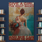 Give A Girl The Right Shoes Ballet Dancers Canvas / Posters / Puzzles
