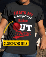 Personalized That's My Awesome Kids Out There Bowling Sports - Grandsons Granddaughters Grandkids Shirts / Hoodies / Mugs / Cups / Totes / Hand Bags