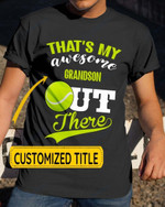 Personalized That's My Awesome Kids Out There Tennis Sports - Grandsons Granddaughters Grandkids Shirts / Hoodies / Mugs / Cups / Totes / Hand Bags