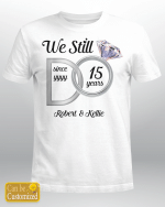 We Still Do Couples Husband Wife Gifts Wedding Anniversary Vinyl Stickers Shirts Hoodies Cups Mugs Totes Handbags