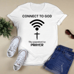 Connected To God (Jesus - Christ - Christians Stickers, Shirts, Hoodies, Cups, Mugs, Totes, Handbags)