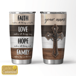 Personalized Jesus God Faith Love Hope Family (Christs - Christians, Tumblers, Cups, Tracker Bottles)