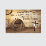 I Believe In Christ (Jesus - Christians, Canvases, Pictures, Puzzles, Posters, Quilts, Blankets,  Stickers)