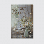 Just Breath (Jesus - Christs - Christians, Canvases, Pictures, Puzzles, Quilts, Blankets, Shower Curtains, Flags, Bath Mats, Led Lamp, Stickers)