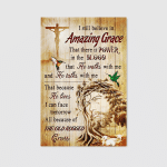 I Still Believe In Amazing Grace (Jesus Christ Christians, Canvases, Posters, Pictures, Puzzles, Blankets, Shower Curtains, Led Lamp, Stickers)