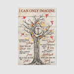 I Can Only Imagine Cross Tree (Jesus Christs Christians, Canvases, Posters, Pictures, Puzzles, Quilts, Blankets, Shower Curtains, Led Lamp, Stickers)