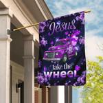 Jesus Take The Wheel Purple Truck Flag DDH1568F