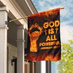 God Is All Powerful Jeremiah 32:17 Christian Flag DDH1623F
