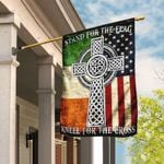 Stand For The Flag Kneel For The Cross, Irish Flag LHA902F
