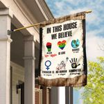 In This House We Believe Flag DBX1758F