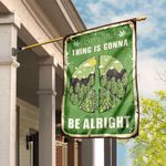 Every Little Thing Is Gonna Be Alright Hippie Pot Leaf Flag DBX1693F
