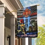 Firefighter 9-11 Never Forget Patriot Day Flag THB2327F