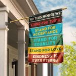 In This House We Stand For Truth Flag QNN117F