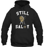 Still Salty New Orleans Saints Fan t shirt hoodie sweater