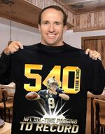 New Orleans Saints Drew Brees 540 Touchdowns All Time Passing Td Record t shirt hoodie sweater