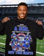 Never Underestimate Girl Understands Football And Loves New York Giants t shirt hoodie sweater