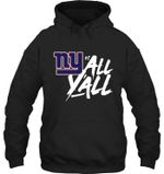 New York Giants Vs All Y All t shirt hoodie sweater