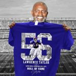 New York Giants Lawrence Taylor 56 Hall Of Fame t shirt hoodie sweater