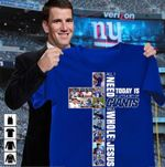 All i need today is little bit of new york giants and whole lot of jesus cross god t shirt hoodie sweater