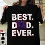 New york giants best dad ever father's day gift shirt hoodie sweater