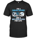 Im A Carolina Panther And A North Carolina Tar Heel For Life t shirt hoodie sweater
