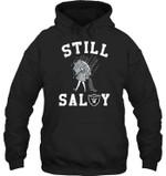 Still Salty Oakland Raiders Fan t shirt hoodie sweater