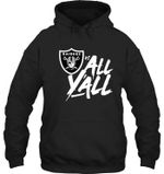 Oakland Raiders Vs All Y All t shirt hoodie sweater