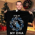 Its In My Dna Oakland Raiders Los Angeles Dodgers t shirt hoodie sweater