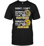 Sorry I Cant Saturdays Are For Fiu Panthers Sundays Are For Jacksonville Jaguars t shirt hoodie sweater