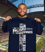 All i need today is little bit of dallas cowboys and whole lot of jesus for fan t shirt hoodie sweater