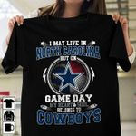 I may live in north carolina but on game day my heart and soul belongs to dallas cowboys for fan t shirt hoodie sweater