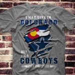 I may live in colorado but i'm a dallas cowboys fan forever t shirt hoodie sweater