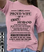 i am a proud wife of a crazy husband he was born in september t shirt hoodie sweater