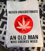 Never understimate an old man who s t shirt hoodie sweater
