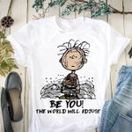 Charlie brown be you the world will adjust snoopy fan t shirt hoodie sweater