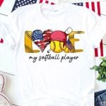 love my softball player american flag for fan t shirt hoodie sweater
