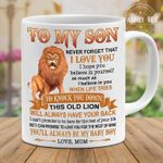 To my son never forget that i love you this old lion will always have your back love mom mug t shirt hoodie sweater