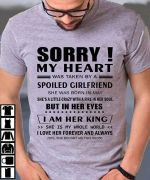 Sorry My Heart Was Taken By A Spoiled Girlfriend Born In May t shirt hoodie sweater
