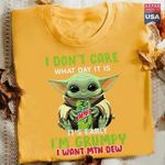 Master Yoda I Don't Care What Day It Is It's Early I'm Grumpy I Want Mtn Dew t shirt hoodie sweater