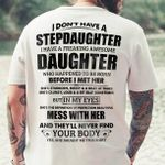 Ii have a freaking awesome daughter who happened to be born before i met her t shirt hoodie sweater