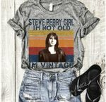Steve perry girl i'm not old i'm vintage for fan t shirt hoodie sweater