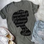 strong woman stands up for herself a stronger woman stands up for others t shirt hoodie sweater