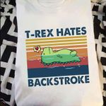 Vintage Tyrannosaurus t rex hates backstroke funny art t shirt hoodie sweater